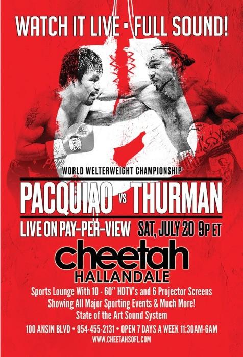 Pacquiao vs Thurman Cheetah Watch Party
